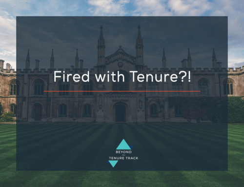 Fired WITH Tenure?!