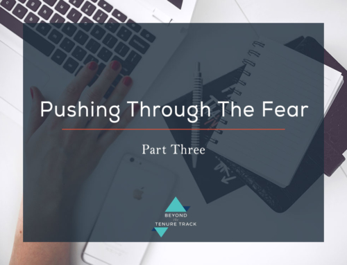 Pushing Through the Fear